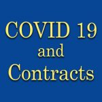 COVID-19 May Impact Your Contracts